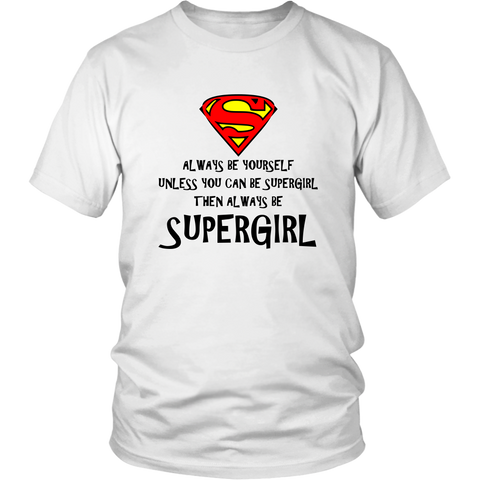 Always Be Super Girl