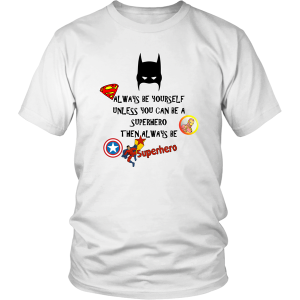 Always Be Superhero T-Shirt