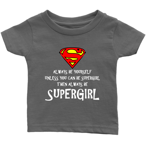 Always be S... Girl Toddler T-Shirt