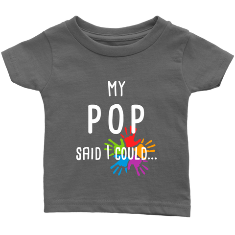 My Pop Said T-Shirt