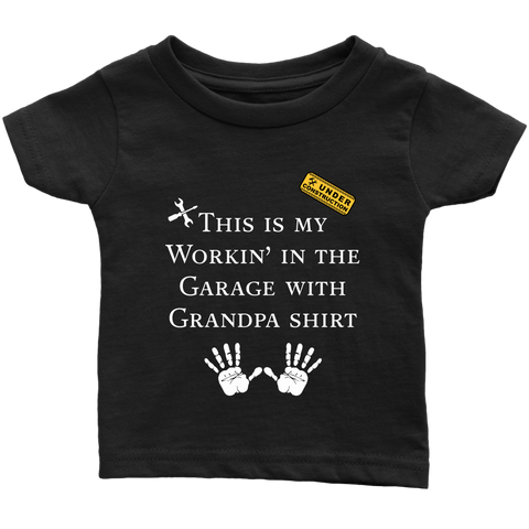 Working with Grandpa Infant T-shirt