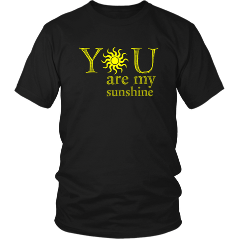 You are my Sunshine T-Shirt M