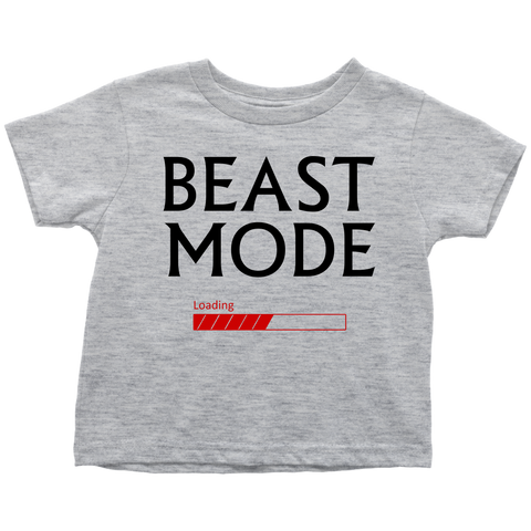 Beast Mode Loading Toddler B