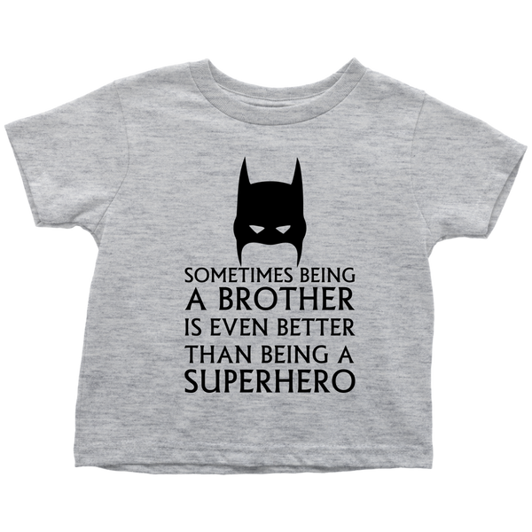 A Brother Toddler T-Shirt