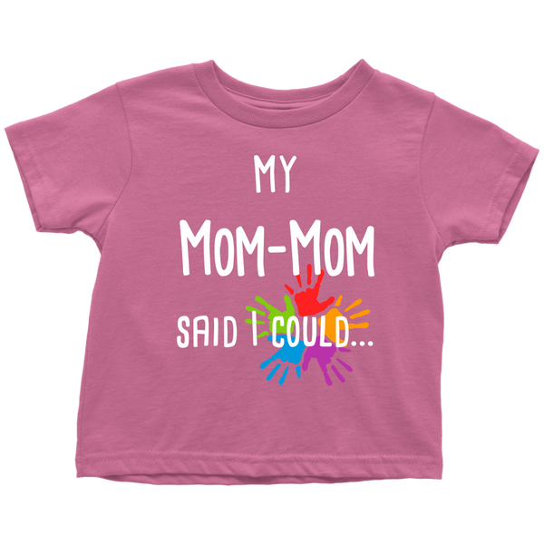 My Mom-Mom said