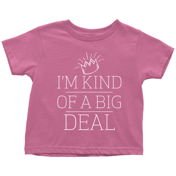A Big Deal Toddler T-Shirt