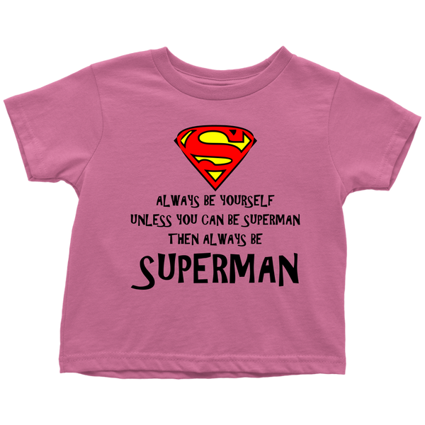 Always Be S Toddler T-Shirt