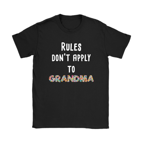 Rules Don't apply to Grandma