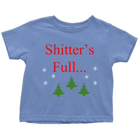 Shitter's Full... (Toddler T, red)