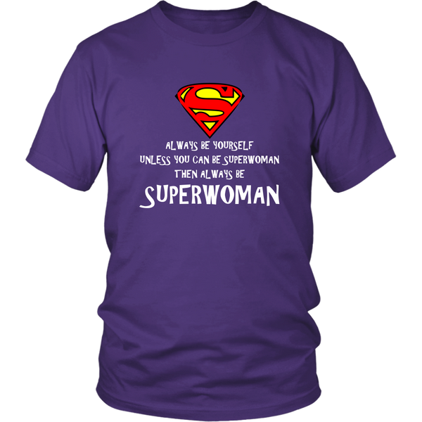 Be Superwoman T-Shirt w