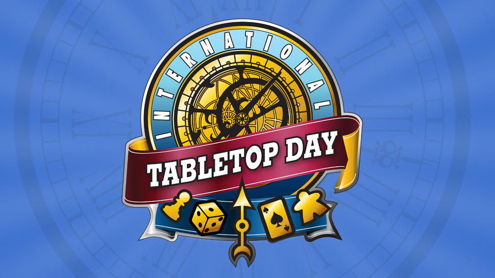 Tabletop Game Day  April 25 & June 6