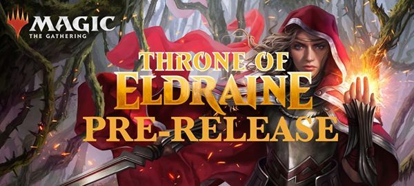 Throne of Eldraine Prerelease with NEW START TIMES
