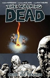 WALKING DEAD TP VOL 09 HERE WE REMAIN (MR) - Packrat Comics
