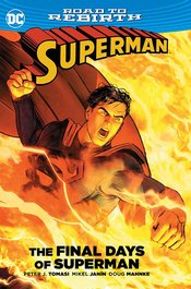 SUPERMAN THE FINAL DAYS OF SUPERMAN TP - Packrat Comics