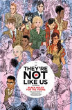 THEYRE NOT LIKE US TP VOL 01 BLACK HOLES FOR THE YOUNG (MR) - Packrat Comics