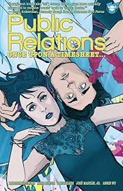 PUBLIC RELATIONS TP VOL 01 ONCE UPON A TIMESHEET (MR) - Packrat Comics