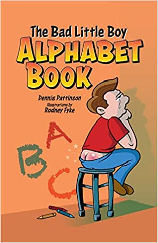 The Bad Little Boy Alphabet Book - Packrat Comics