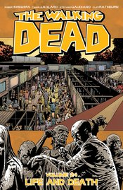 WALKING DEAD TP VOL 24 LIFE AND DEATH (MR) - Packrat Comics