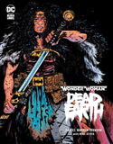 WONDER WOMAN DEAD EARTH HC (MR)(Stock Image) - Packrat Comics