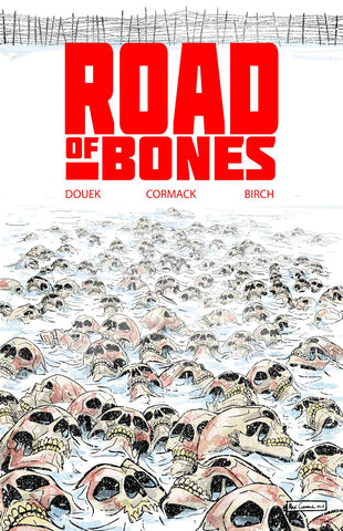 ROAD OF BONES #1 - Packrat Comics