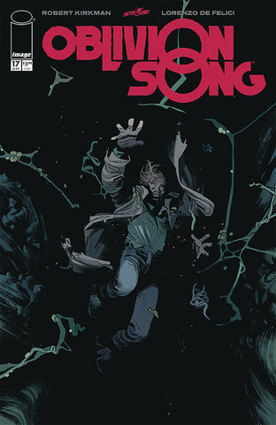 OBLIVION SONG BY KIRKMAN & DE FELICI #17 (MR) - Packrat Comics