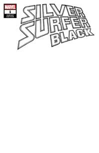 SILVER SURFER BLACK #1 (OF 5) BLANK VAR