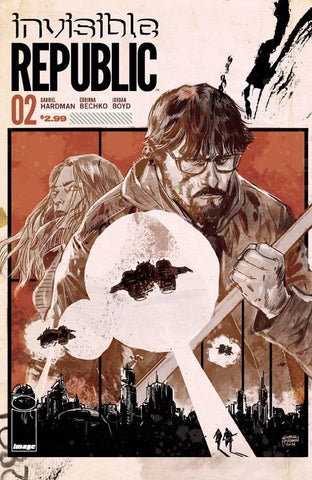 INVISIBLE REPUBLIC #2 (MR)
