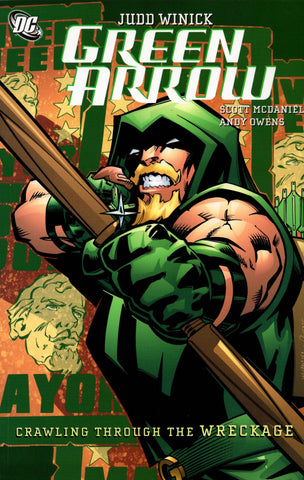 GREEN ARROW CRAWLING FROM THE WRECKAGE TP - Packrat Comics