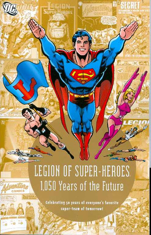 LEGION OF SUPER HEROES 1050 YEARS IN THE FUTURE TP - Packrat Comics