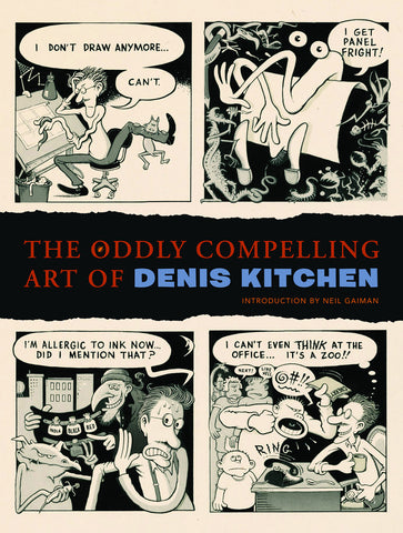 ODDLY COMPELLING ART OF DENIS KITCHEN HC - Packrat Comics