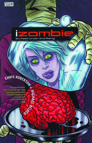 IZOMBIE TP VOL 03 SIX FEET UNDER AND RISING (MR) - Packrat Comics