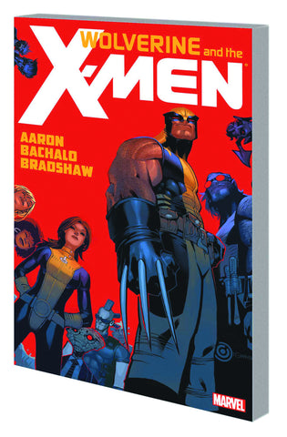 WOLVERINE AND X-MEN BY JASON AARON TP VOL 01 - Packrat Comics
