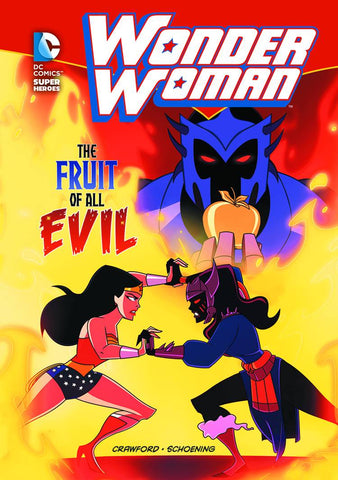 DC SUPER HEROES WONDER WOMAN YR TP FRUIT OF ALL EVIL - Packrat Comics