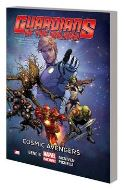 GUARDIANS OF GALAXY TP VOL 01 COSMIC AVENGERS - Packrat Comics