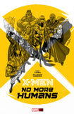 X-MEN NO MORE HUMANS OGN HC