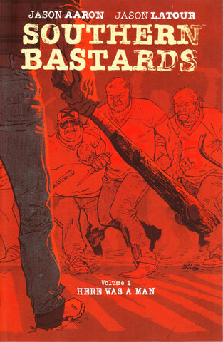 SOUTHERN BASTARDS TP VOL 01 HERE WAS A MAN (MR) - Packrat Comics