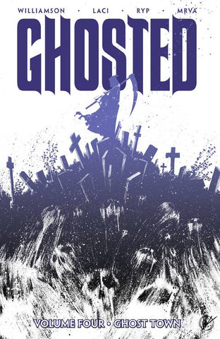 GHOSTED TP VOL 04 GHOST TOWN (MR) - Packrat Comics