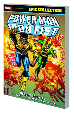 POWER MAN AND IRON FIST EPIC COLLECTION TP HEROES FOR HIRE - Packrat Comics