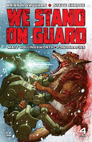WE STAND ON GUARD #4 (OF 6) (MR) - Packrat Comics