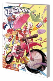 UNBELIEVABLE GWENPOOL TP VOL 01 BELIEVE IT - Packrat Comics
