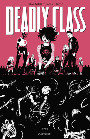DEADLY CLASS TP VOL 05 CAROUSEL (MR) - Packrat Comics