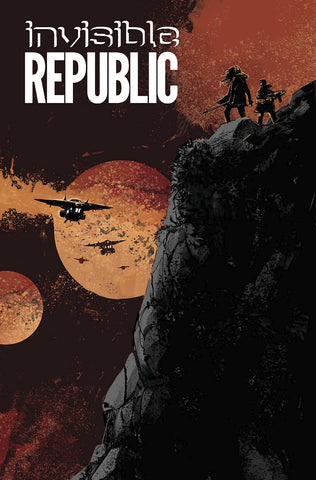 INVISIBLE REPUBLIC TP VOL 03 (MR) - Packrat Comics