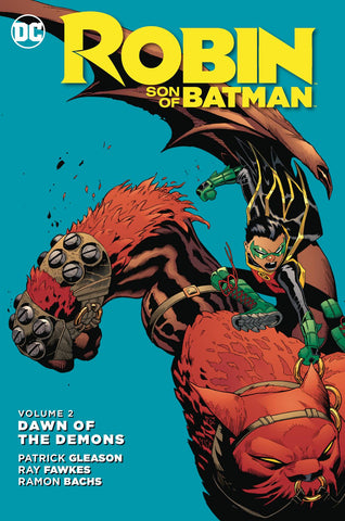 ROBIN SON OF BATMAN TP VOL 02 DAWN OF THE DEMONS - Packrat Comics
