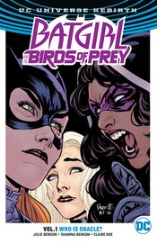 BATGIRL & THE BIRDS OF PREY TP VOL 01 WHO IS ORACLE (REBIRTH) - Packrat Comics
