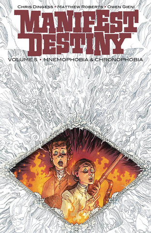 MANIFEST DESTINY TP VOL 05 MNEMOPHOBIA & CHRONOPHOBIA (MR) - Packrat Comics