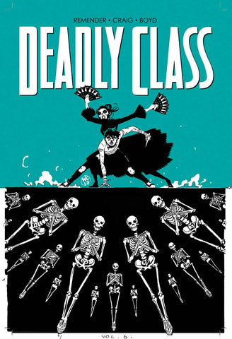 DEADLY CLASS TP VOL 06 (MR)