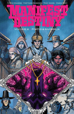 MANIFEST DESTINY TP VOL 06 (MR) - Packrat Comics