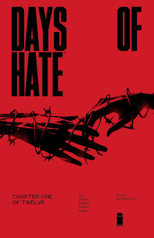 DAYS OF HATE #1 (OF 12) 2ND PTG (MR) - Packrat Comics