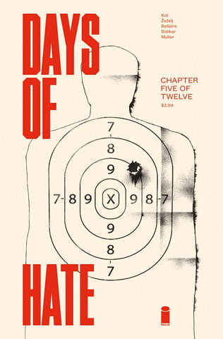 DAYS OF HATE #5 (OF 12) (MR) - Packrat Comics