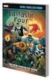 FANTASTIC FOUR EPIC COLLECTION TP NEW FANTASTIC FOUR